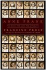 Anne Frank The Book The Life The Afterlife
