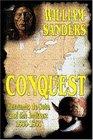 Conquest -- Hernando de Soto and the Indians: 1539-1543