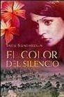 El Color Del Silencio/ The Color of Silence