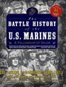 The Battle History of the U.S. Marines : A Fellowship of Valor