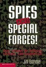Spies And Special Forces!