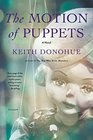 The Motion of Puppets A Novel