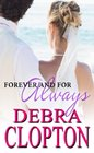 Forever and For Always (Windswept Bay) (Volume 4)