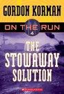The Stowaway Solution (On the Run, Bk 4)