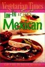 Vegetarian Times Low-Fat  Fast Mexican