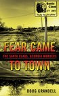 Fear Came to Town: The Santa Claus, Georgia Murders