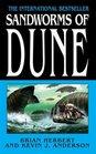 Sandworms of Dune (Dune, Bk 8)
