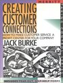 Creating Customer Connections: How to Make Customer Service a Profit Center for Your Company (Taking Control Series)