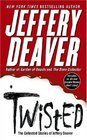 Twisted : The Collected Stories of Jeffery Deaver