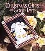 Christmas Gifts of Good Taste (Christmas Gifts of Good Taste)