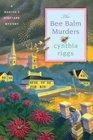 The Bee Balm Murders A Martha's Vineyard Mystery