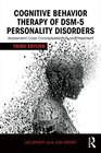 Cognitive Behavior Therapy of DSM5 Personality Disorders Assessment Case Conceptualization and Treatment