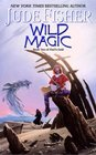 Wild Magic (Fool's Gold, Book 2)