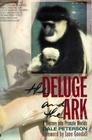The Deluge and the Ark A Journey into Primate Worlds