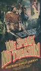 We Speak No Treason
