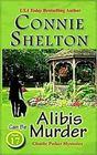 Alibis Can Be Murder: Charlie Parker Mysteries, Book 17 (Volume 17)