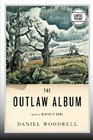 The Outlaw Album Stories