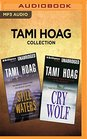 Tami Hoag Collection - Still Waters  Cry Wolf