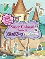 Super Colossal Book of Storytime Stickers