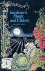 Gardener's magic and folklore