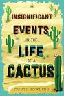 Insignificant Events in the Life of a Cactus (Aven Green, Bk 1)