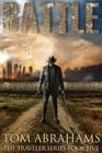 Battle: A Post Apocalyptic/Dystopian Adventure (The Traveler) (Volume 5)