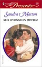 Keir O'Connell's Mistress (O'Connells, Bk 1) (Harlequin Presents, No 2309)