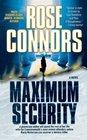 Maximum Security A Crime Novel