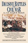 Decisive Battles of the Civil War
