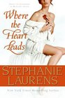 Where the Heart Leads (Cynster, Bk 15)