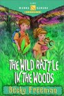 The Wild Rattle in the Woods (Camp Wanna Bannana)