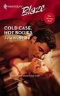 Cold Case, Hot Bodies (Harlequin Blaze)