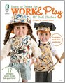 """Love to Dress for Work & Play: 18"""" Doll Clothes"""