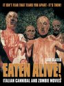 Eaten Alive! : Italian Cannibal and Zombie Movies
