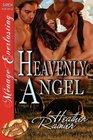 Heavenly Angel (Divine Creek Ranch, Bk 3)
