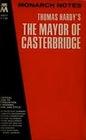 Monarch Notes - Mayor of Casterbridge Thomas Hardy