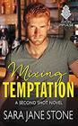 Mixing Temptation A Second Shot Novel