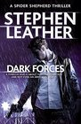 Dark Forces The 13th Spider Shepherd Thriller