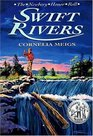 Swift Rivers (Newbery Honor Roll)