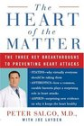 The Heart of the Matter The Three Key Breakthroughs to Preventing Heart Attacks