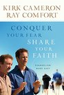 Conquer Your Fear Share Your Faith Evangelism Made Easy