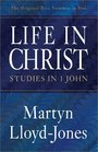 Life in Christ Studies in 1 John