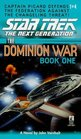 Behind Enemy Lines: The Dominion War, Book 1 (Star Trek: The Next Generation)