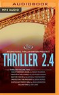 Thriller 24 Boldts Broken Angel Through a Veil Darkly Bedtime for Mr Li Protecting the Innocent Watch Out for My Girl Killing Time