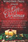 The Gift of Christmas An Anthology