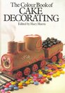 The Colour Book of Cake Decorating