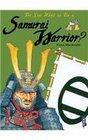 Do You Want to Be a Samurai Warrior