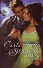 The Surgeon's Lady (Harlequin Historical, No 949)