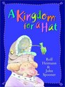 A Kingdom for a Hat