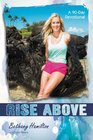 Rise Above A 90-Day Devotional